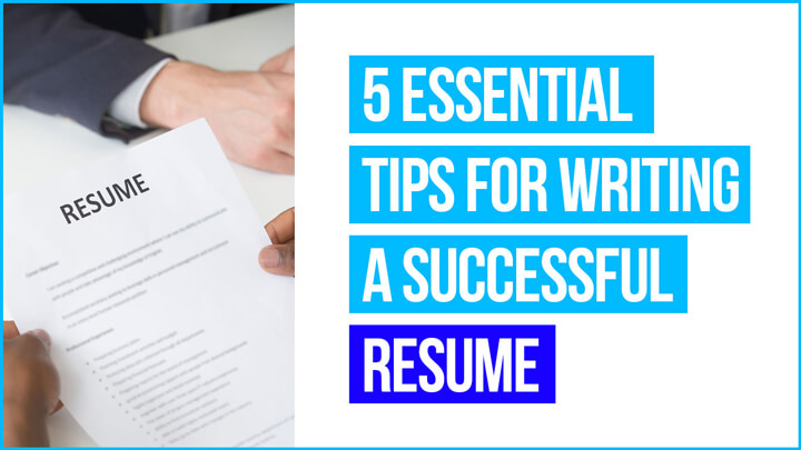 5-Essential-Tips-for-Writing-a-Successful-Resume-in-2020-ResumeInventor