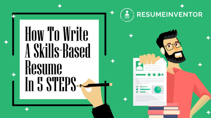 How-To-Write-A-Skills-Based-Resume-In-5-Skills.