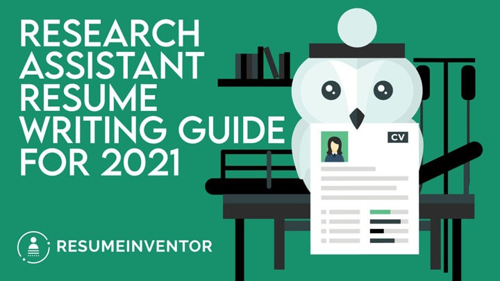 Research Assistant Resume – Writing Guide for 2021