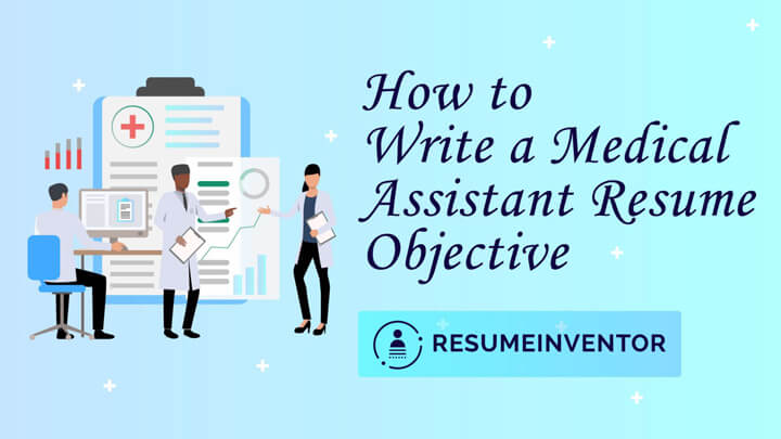 01.How-to-Write-a-Medical-Assistant-Resume-Objective.