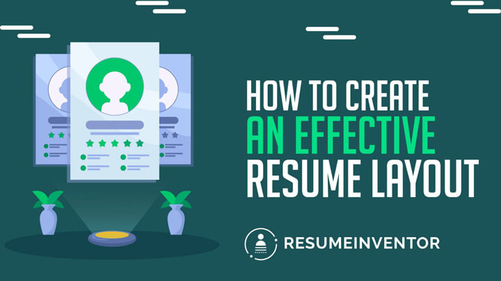 How-To-Create-An-Effective-Resume-Layout.