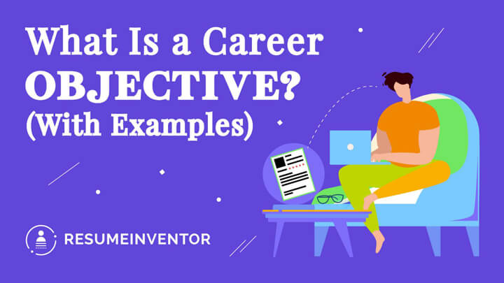 What-Is-a-Career-Objective-With-Examples.