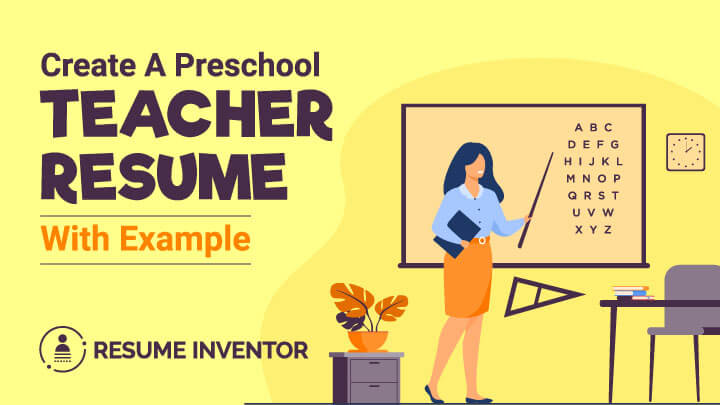 How to Create A Preschool Teacher Resume